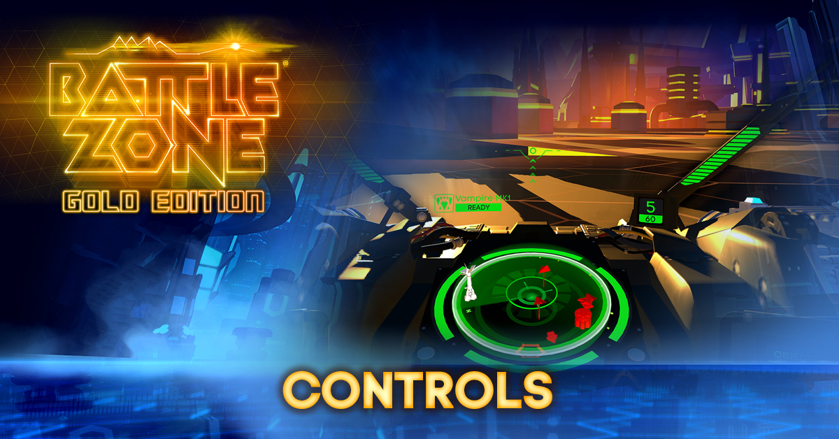 Battlezone Gold Edition controls