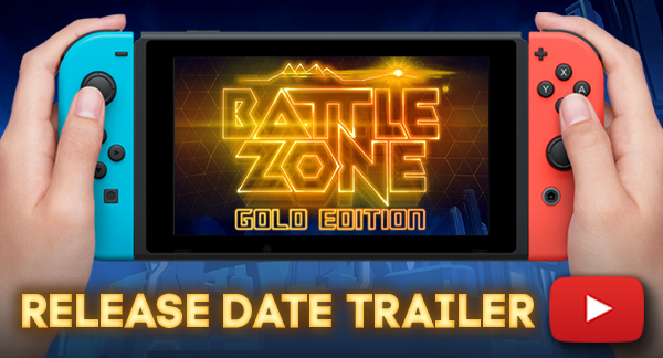 Battlezone Gold Edition is coming to Switch next month!